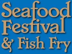 Seafood Festival and Fish Fry