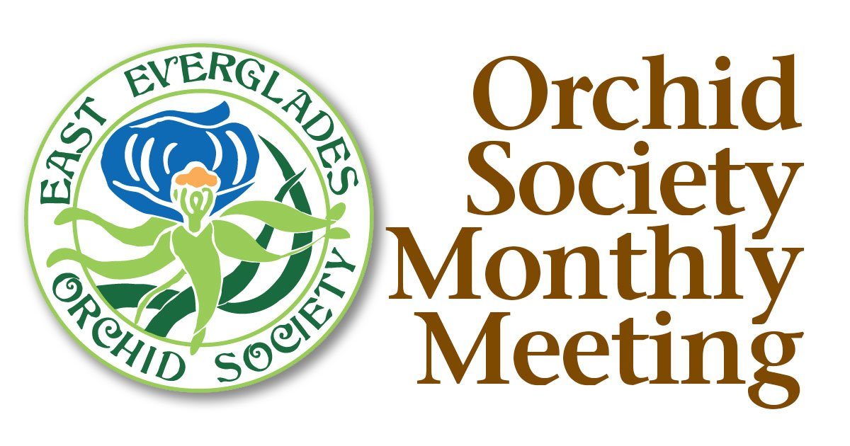 East Everglades Orchid Society Meeting