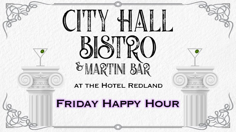 City Hall Bistro & Martini Bar Friday Happy Hour