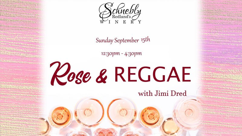 Rose and Reggae at Schnebly Redland's Winery