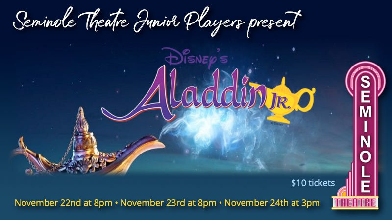 Seminole Theatre Junior Players present Disney's Aladdin Jr